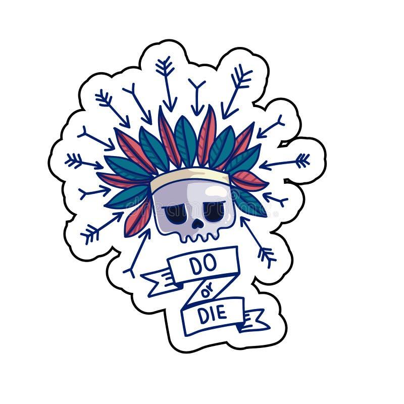Сделайте или умереть стикер черепа бесплатная иллюстрация