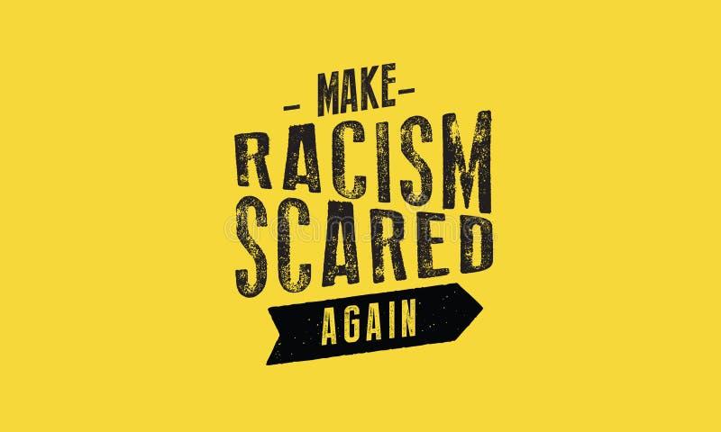 Сделайте расизм пугаемый снова для того чтобы vector иллюстрация иллюстрация штока