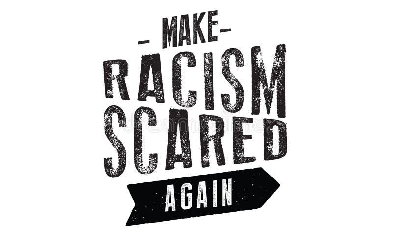 Сделайте расизм пугаемый снова для того чтобы vector иллюстрация иллюстрация вектора