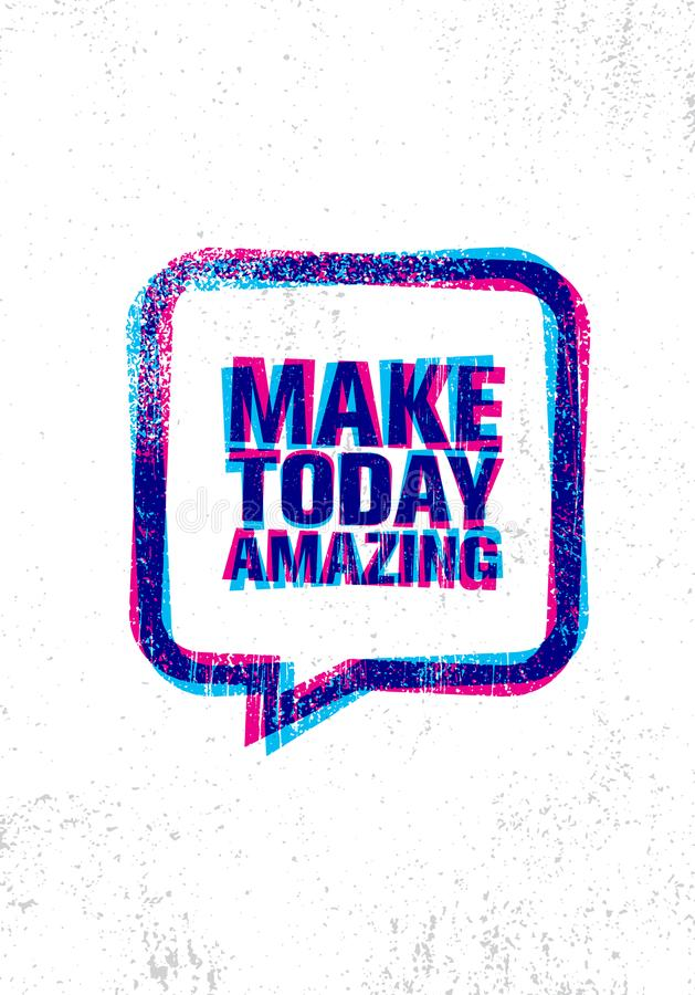Сделайте сегодня изумлять Воодушевляя творческий шаблон плаката цитаты мотивировки Идея проекта знамени оформления вектора иллюстрация штока