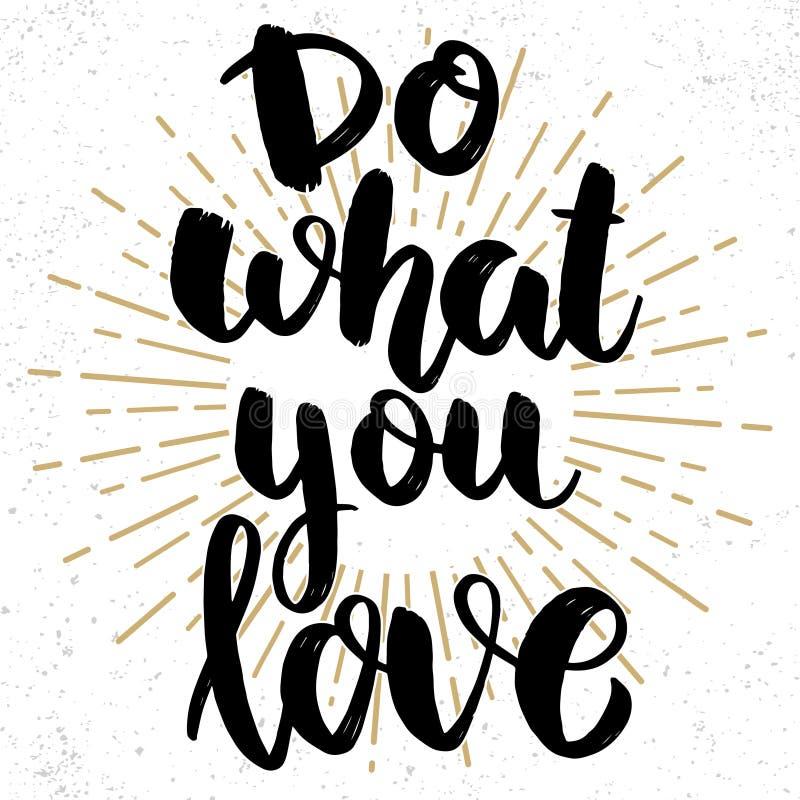 Сделайте чего вы любовь Помечать буквами фразу на предпосылке grunge Элемент дизайна для плаката, карты, знамени стоковая фотография rf