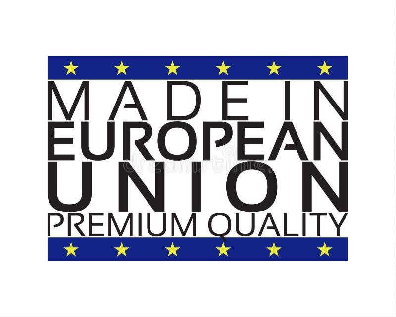 Сделанный в значке Европейского союза, наградной качественный стикер иллюстрация вектора