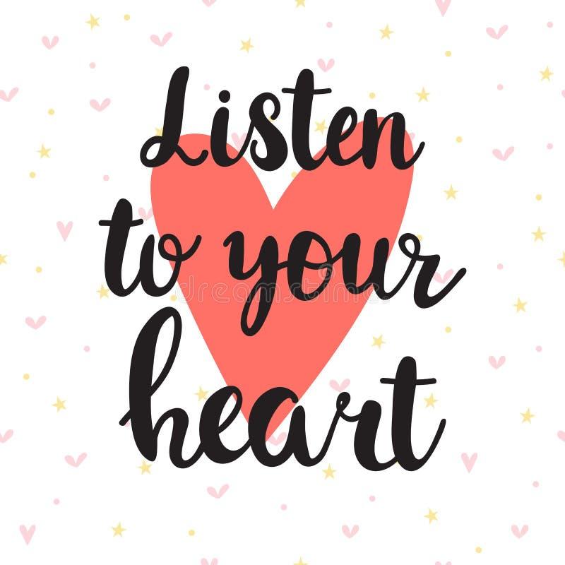 сердце слушает к вашему Вдохновляющая цитата Литерность нарисованная рукой Мотивационный плакат иллюстрация штока