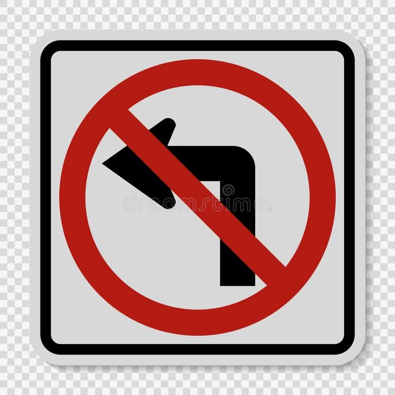 символ не поворачивает левый дорожный знак на прозрачной предпосылке иллюстрация вектора