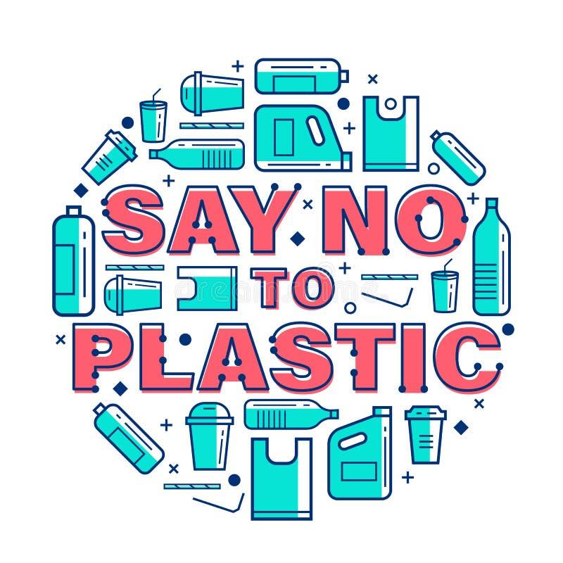 Скажите не к пластиковому знамени с пластиковыми значками пакета не подпишите вокруг дизайна вектора текста круга иллюстрация штока