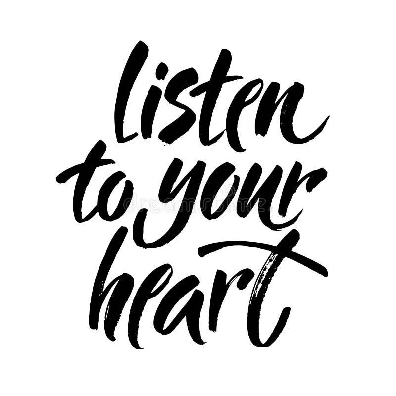 Слушайте к вашей открытке сердца Литерность на день валентинок Иллюстрация чернил Современная каллиграфия щетки Изолированный на  иллюстрация вектора