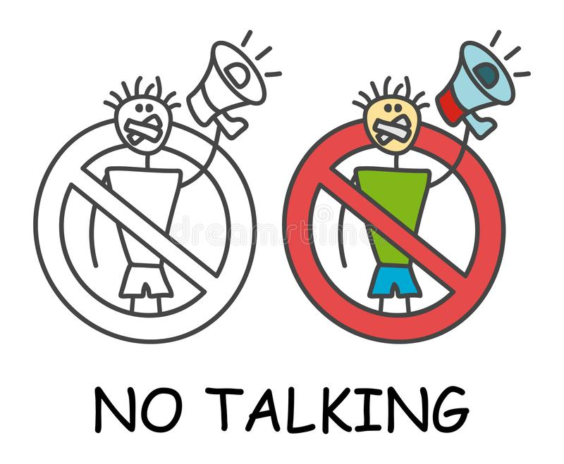 Смешной человек ручки вектора с его ртом загерметизировал с мегафоном в стиле детей Не не говорить никакой запрет знака беседы кр иллюстрация вектора