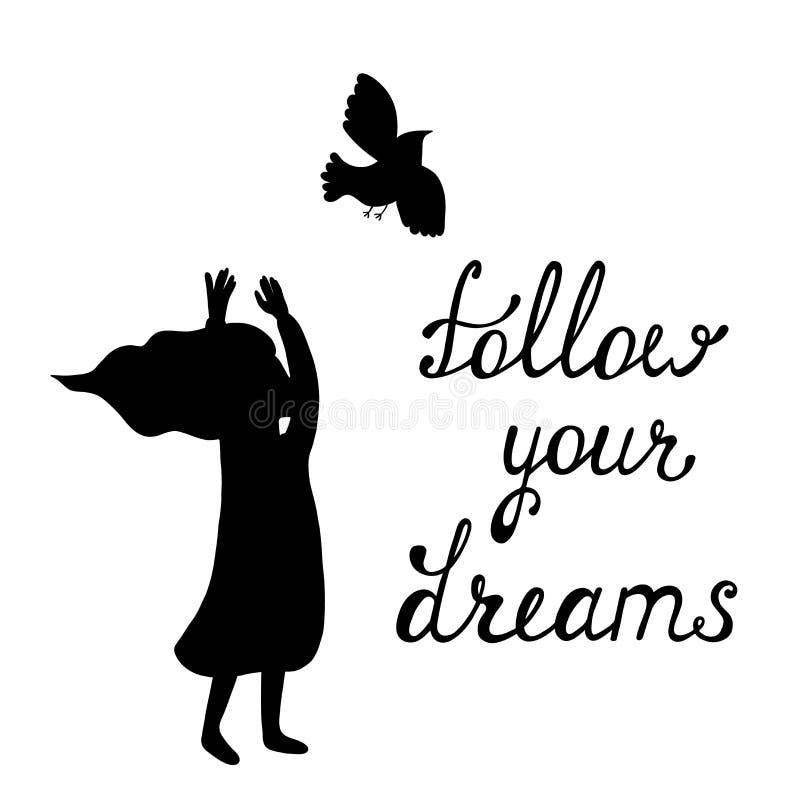 сновидения следуют за вашим Вдохновляющая цитата о счастливом иллюстрация вектора
