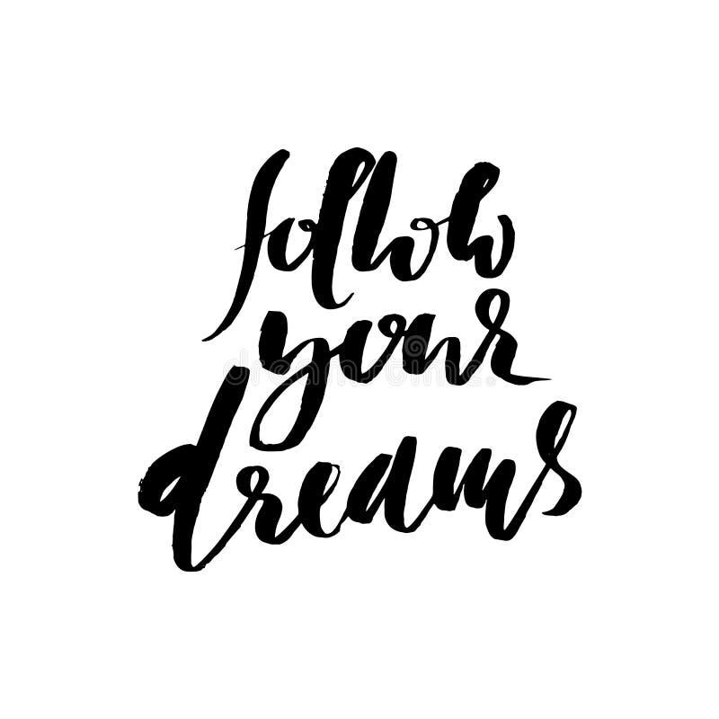 сновидения следуют за вашим Литерность нарисованная рукой Дизайн оформления вектора изолированный на белой предпосылке Рукописная иллюстрация вектора