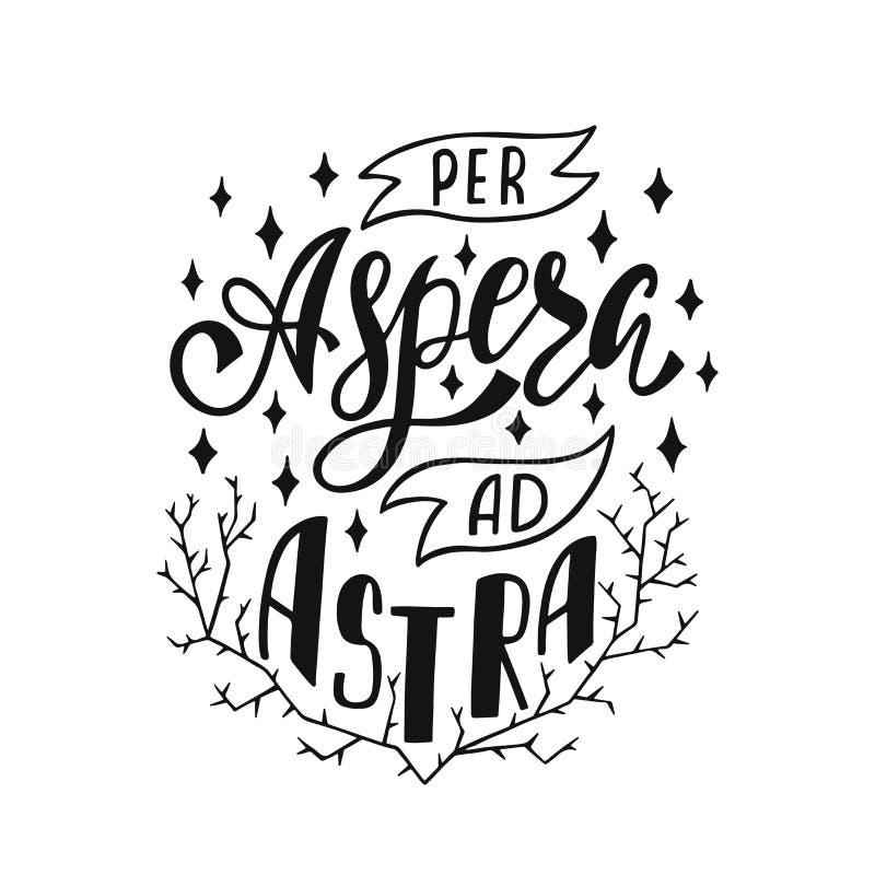 Согласно с объявление Astra Aspera - латинские середины фразы через беды к звездам Нарисованная рукой вдохновляющая цитата вектор иллюстрация штока