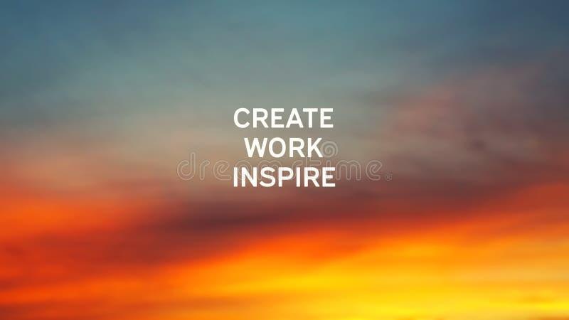 Создайтесь, работать, воодушевитесь стоковые фото