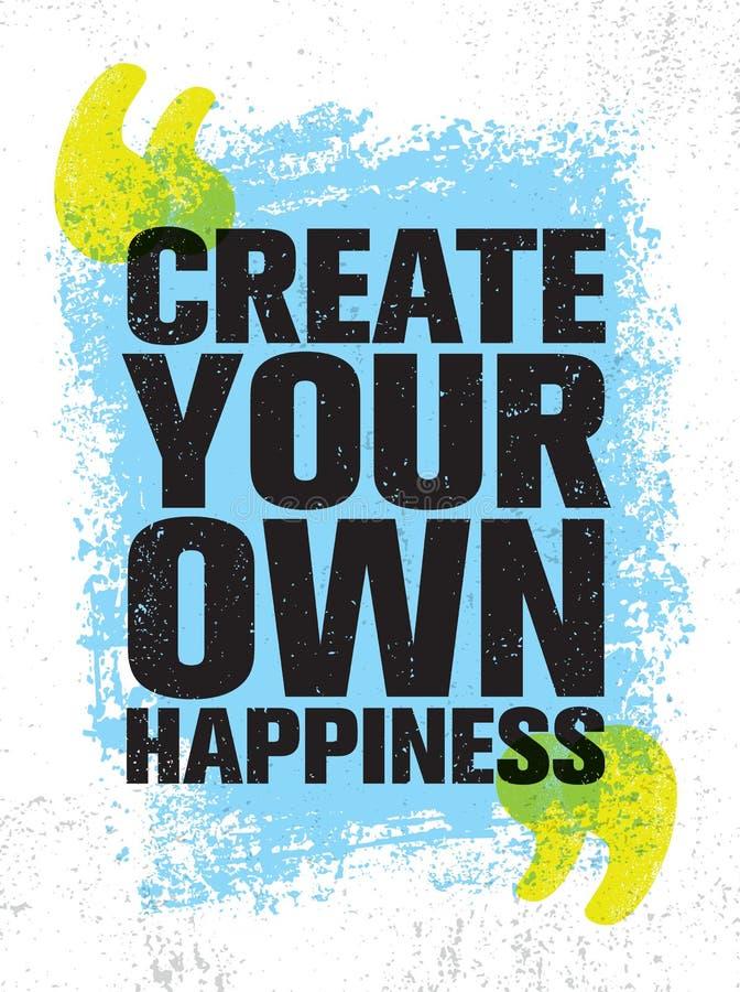 Создайте ваше собственное счастье Яркий воодушевляя творческий шаблон плаката цитаты мотивировки Дизайн знамени оформления вектор иллюстрация штока