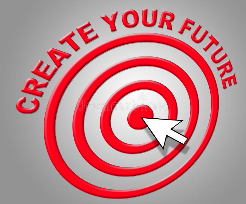 Создайте ваше будущее показывает строение и прогноз прогнозирования иллюстрация вектора