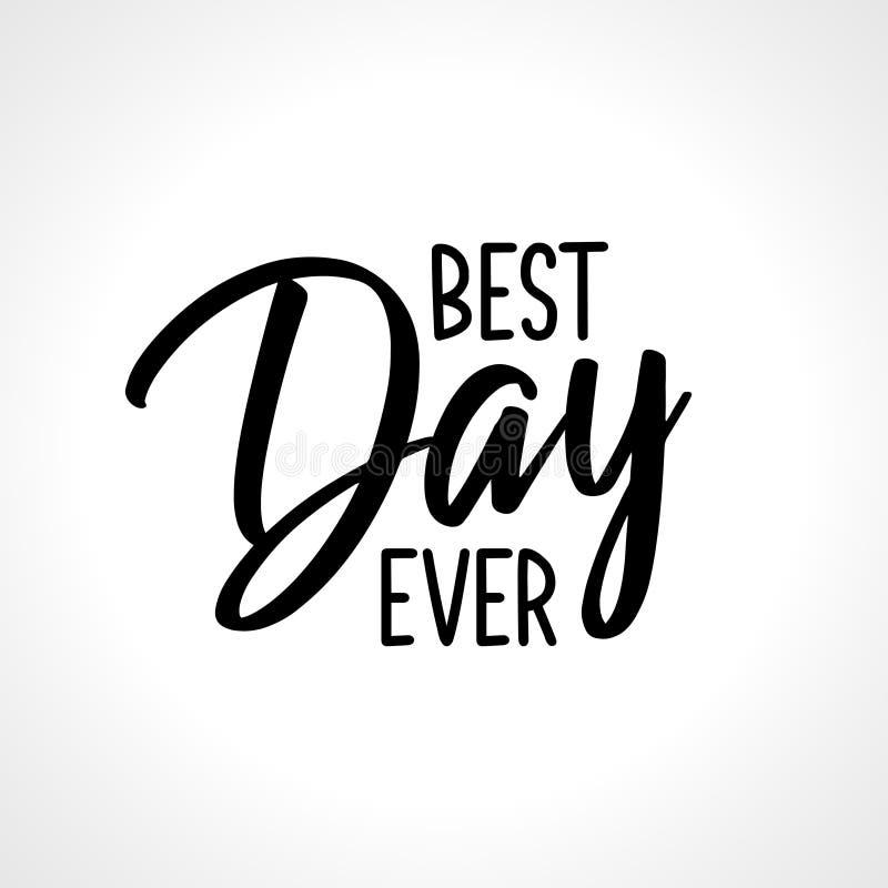 Сообщение литерности самого лучшего дня вечно- бесплатная иллюстрация