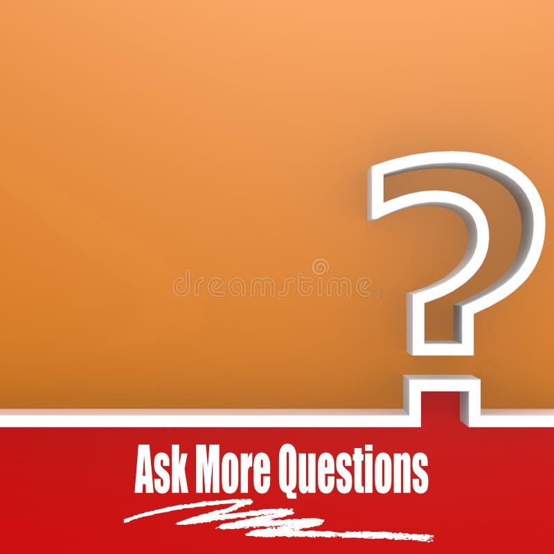 Спросите больше вопросов иллюстрация штока