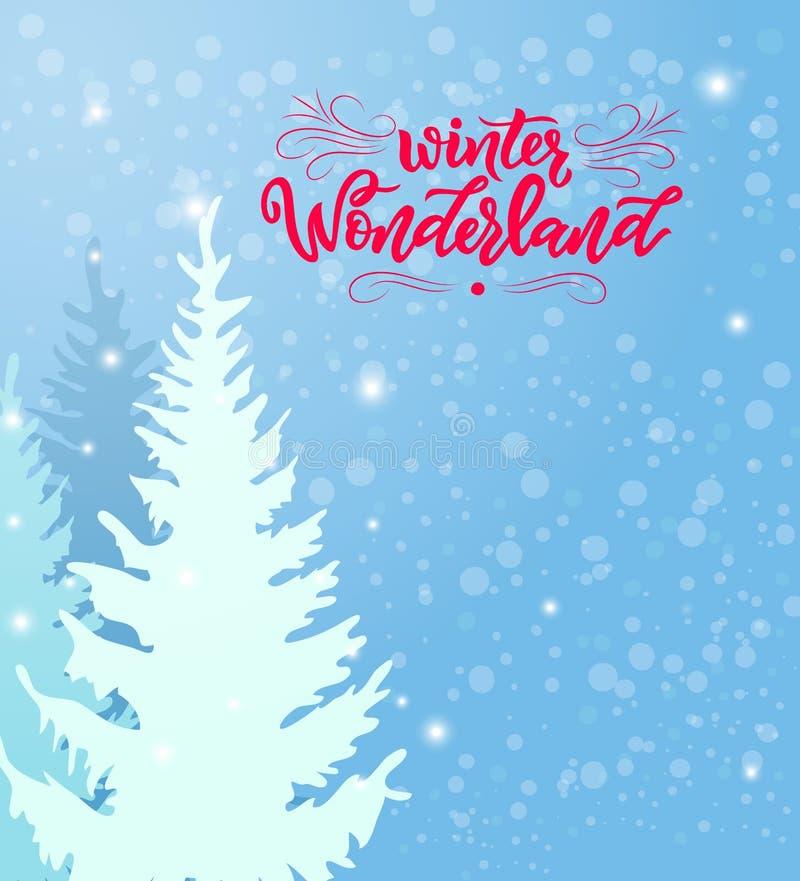 Страна чудес зимы каллиграфии современная помечая буквами с иллюстрацией снежного ландшафта с другими цветами и снежинками сосен иллюстрация вектора