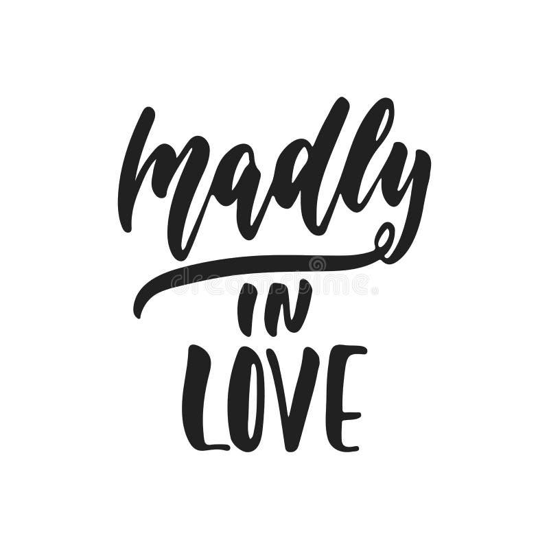 Сумашедше в влюбленности - руке нарисованная wedding романтичная фраза литерности изолированная на белой предпосылке Вектор черни бесплатная иллюстрация