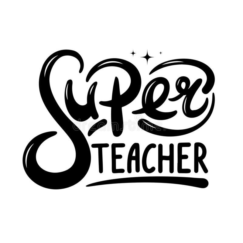 Супер цитата литерности руки учителя Счастливый вектор дня учителей стоковое фото rf