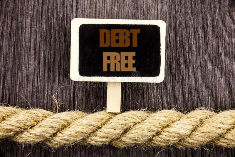 Схематический текст сочинительства показывая задолженность свободно Свобода знака денег кредита фото дела showcasing финансовая о стоковое изображение
