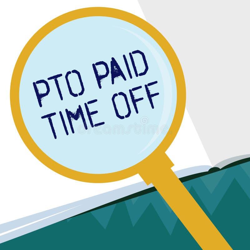 Схематическое сочинительство руки показывая Pto оплатило время  Работодатель фото дела showcasing дарует компенсацию для личной иллюстрация штока