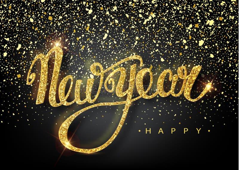 Счастливая поздравительная открытка литерности Нового Года на праздник Золотые падения confetti Каллиграфия помечая буквами Новый иллюстрация вектора