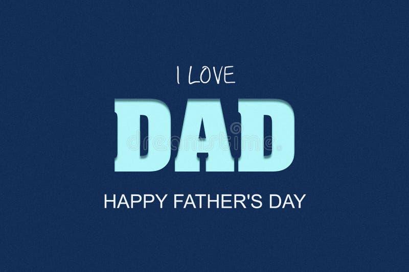 Счастливая предпосылка Дня отца Я люблю папы, надписи на темной предпосылке r иллюстрация вектора