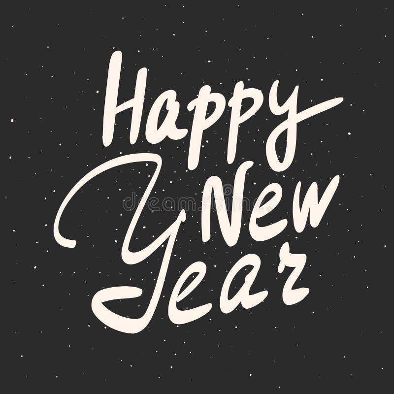 Счастливая фраза каллиграфии Нового Года Vector литерность нарисованная рукой для поздравительной открытки, календаря, плаката, з иллюстрация вектора