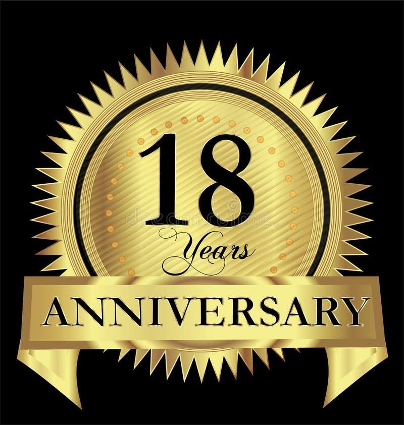 18 счастливого лет дизайна вектора уплотнения золота годовщины иллюстрация штока