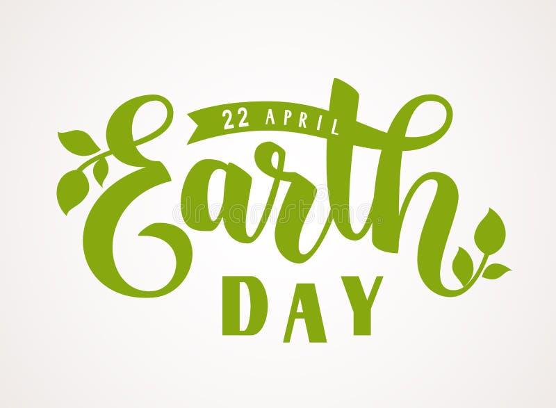 Счастливый день земли 22-ое апреля Vector текст приветствию литерности руки с зеленым силуэтом листьев иллюстрация штока