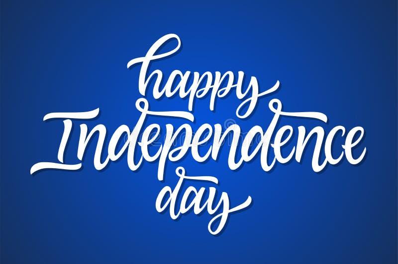 Счастливый День независимости - vector нарисованная рукой литерность щетки иллюстрация вектора