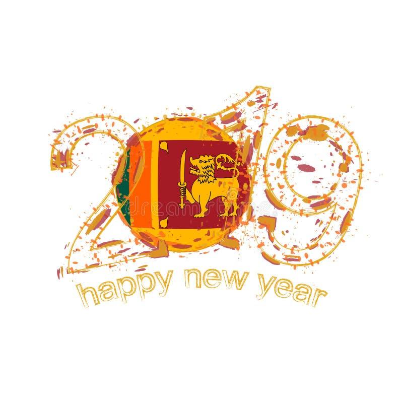 Счастливый новый 2019 год с флагом Шри-Ланка Vecto grunge праздника иллюстрация штока