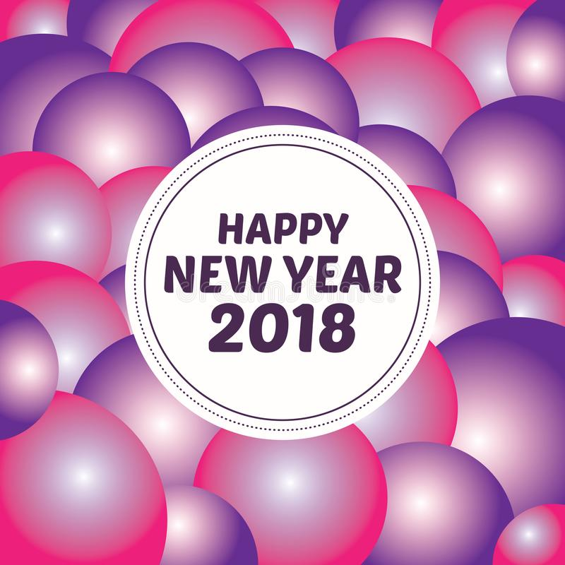 Счастливый стиль 2018 искусства предпосылки пузырей поздравительной открытки Нового Года иллюстрация вектора