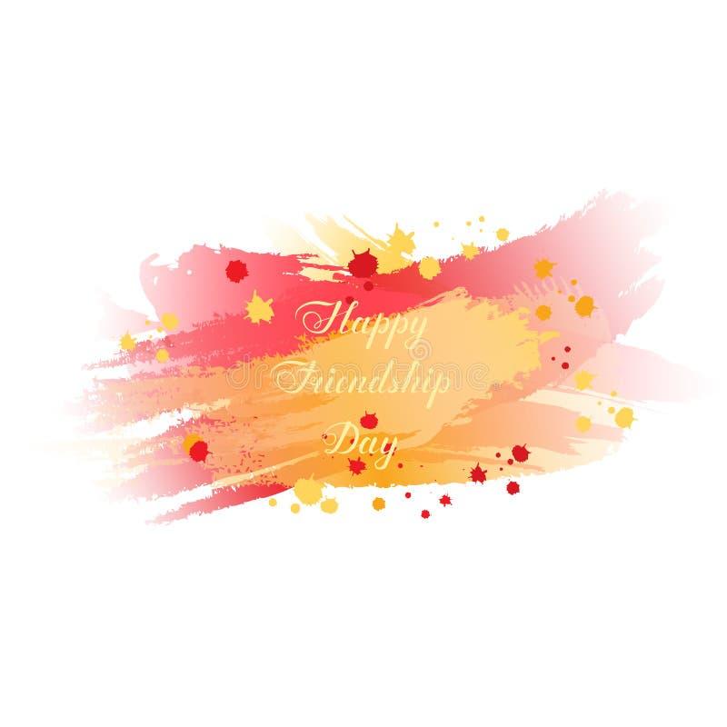 Счастливый текст дня приятельства на красной желтой и оранжевой расплывчатой предпосылке помечать буквами с ходом щетки акварели  иллюстрация вектора