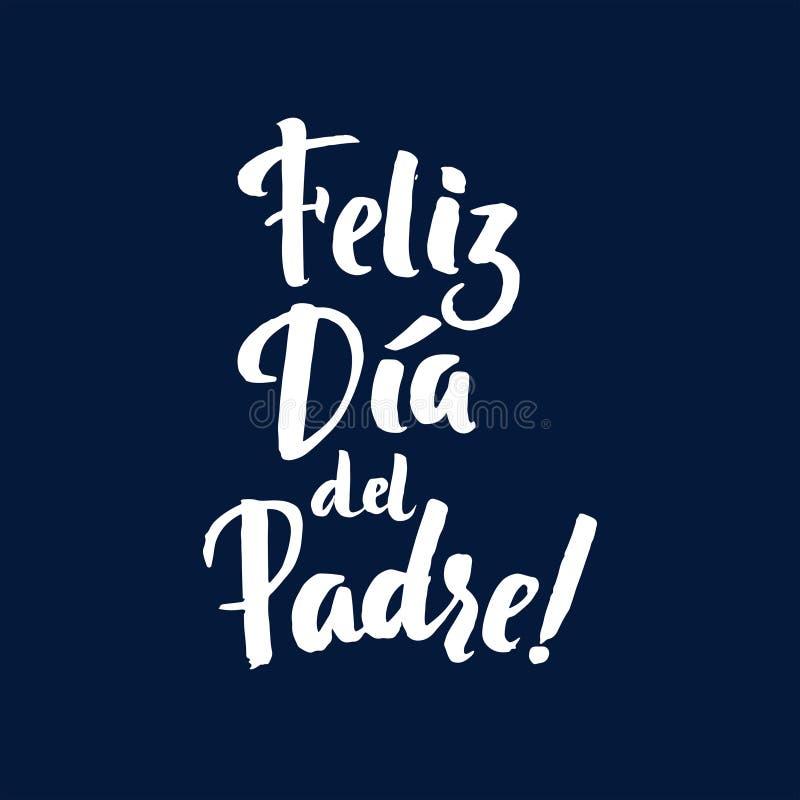 Счастливая карточка Greting испанского языка дня ` s отца Надпись чернил бесплатная иллюстрация