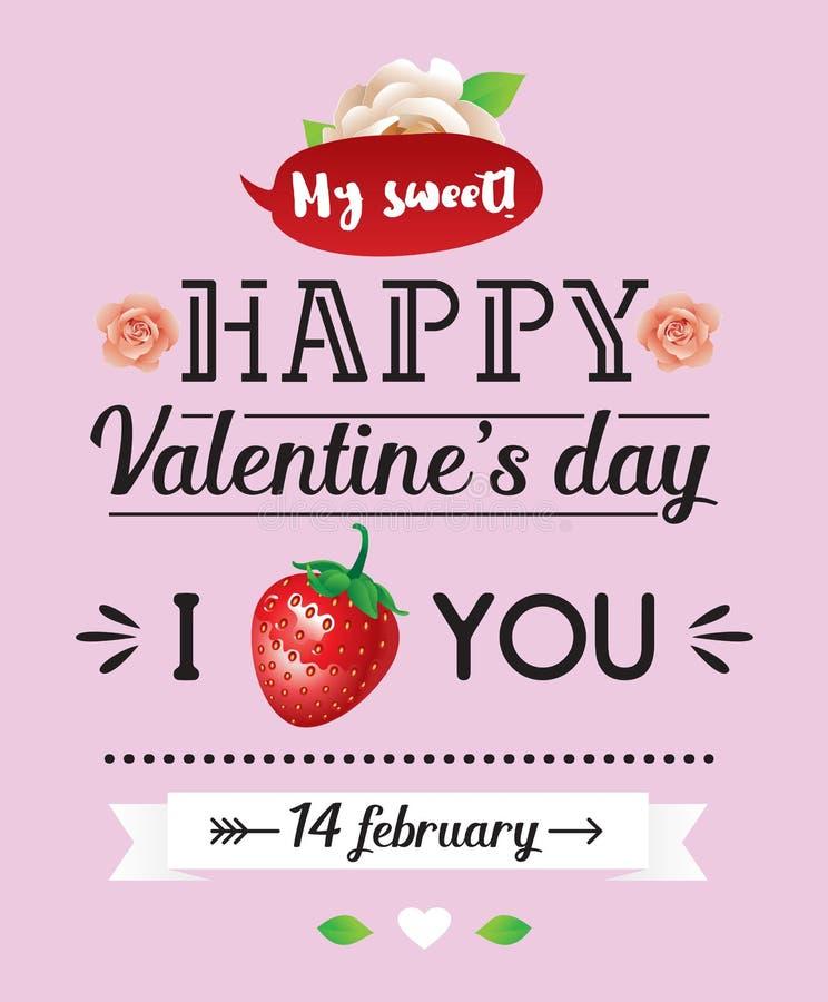 Счастливая надпись дня валентинок Поздравительная открытка, приглашение или плакат вектора Дизайн с stawberry, лента, цветки иллюстрация вектора