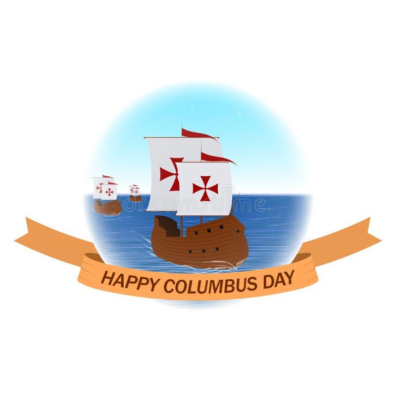 Счастливая предпосылка вектора дня Колумбуса с кораблями или caravels и лентой иллюстрация вектора