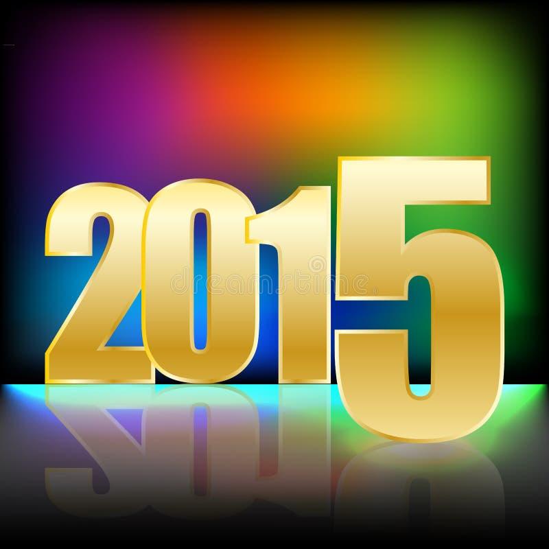 Счастливый Новый Год 2015 с золотыми числами и яркой радугой blured предпосылка цветов бесплатная иллюстрация
