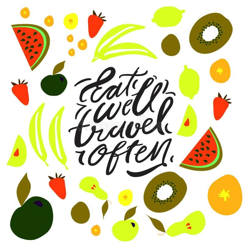 Съешьте хорошо, путешествуйте часто Литерность руки Плоды и предпосылка veggies иллюстрация штока