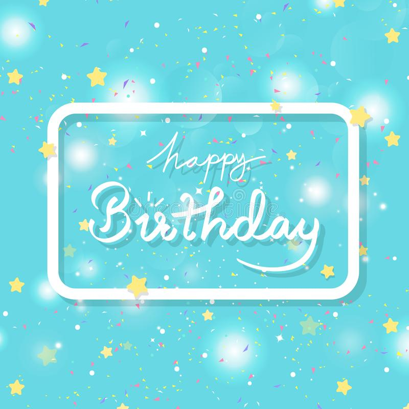 С днем рождения, звезды стрельбы и взрыв confetti, литерность каллиграфии празднуют рамку с ярким блеском Bokeh, партией сюрприза иллюстрация штока