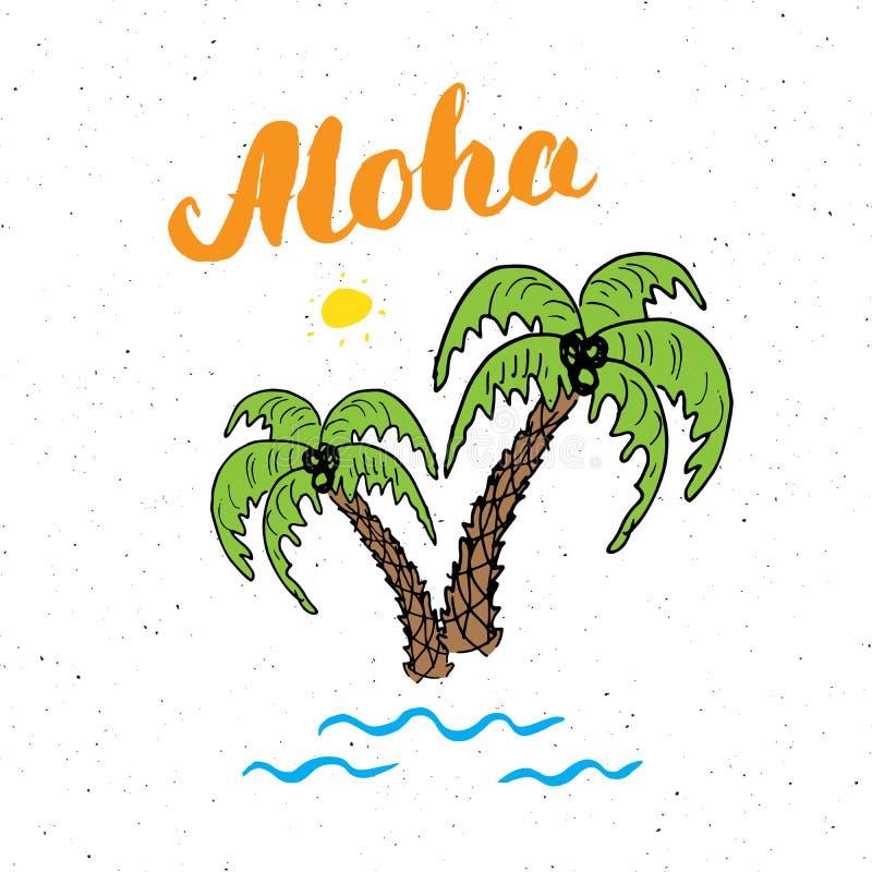 Слово литерности aloha с нарисованным рукой знаком дизайна пальм эскиза типографским, иллюстрацией вектора иллюстрация штока