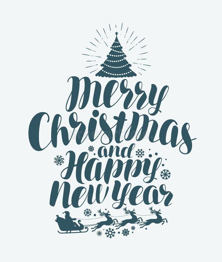 С Рождеством Христовым и счастливый Новый Год, рукописная литерность Поздравительная открытка Xmas Иллюстрация вектора каллиграфи бесплатная иллюстрация
