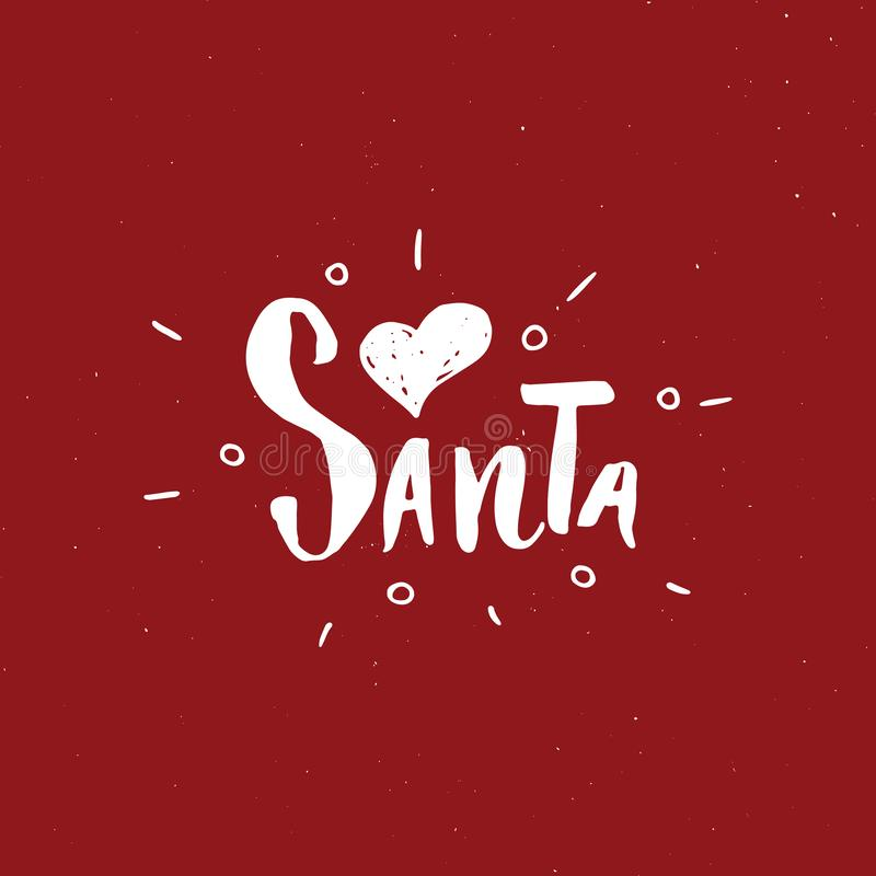 С Рождеством Христовым каллиграфическая влюбленность Санта литерности i Типографский дизайн приветствиям Литерность каллиграфии д иллюстрация вектора