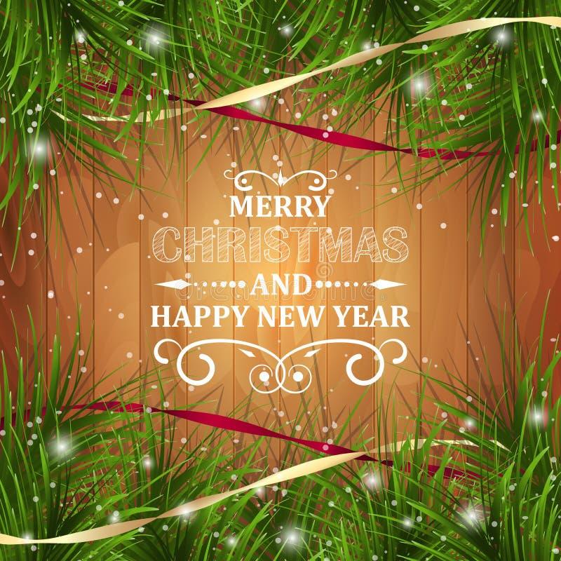 С Рождеством Христовым и счастливая поздравительная открытка Нового Года на деревянной текстуре с ярким блеском, сосн-иглами и ле иллюстрация штока