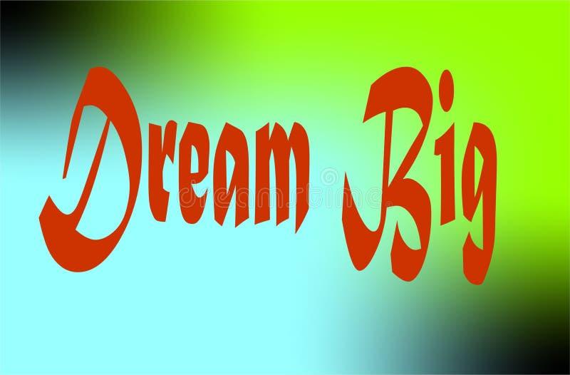 Текст дизайна, цитата мотивировки мечтает большой бесплатная иллюстрация