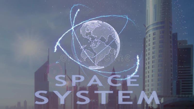 Текст космической системы с hologram 3d земли планеты против фона современной метрополии иллюстрация вектора