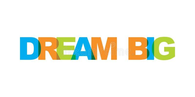 Текст мечты визитной карточки крупного бизнеса Современный помечая буквами плакат Значок лозунга искусства слова цвета Элементы д иллюстрация вектора