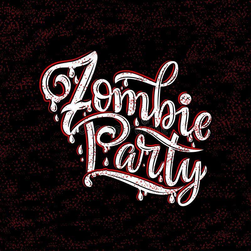 Текст партии зомби для приглашения партии, поздравительной открытки, знамени Рукописный плакат партии зомби каллиграфии праздника бесплатная иллюстрация