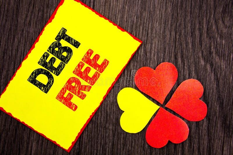 Текст показывая задолженность свободно Свобода знака денег кредита фото дела showcasing финансовая от ипотеки займа написанной на стоковые фотографии rf
