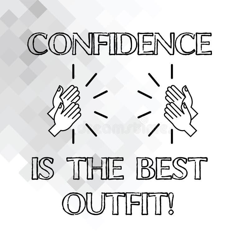 Текст почерка писать доверие самое лучшее обмундирование Концепция знача самоуважение выглядит лучшей в вас чем одежды Hu иллюстрация штока