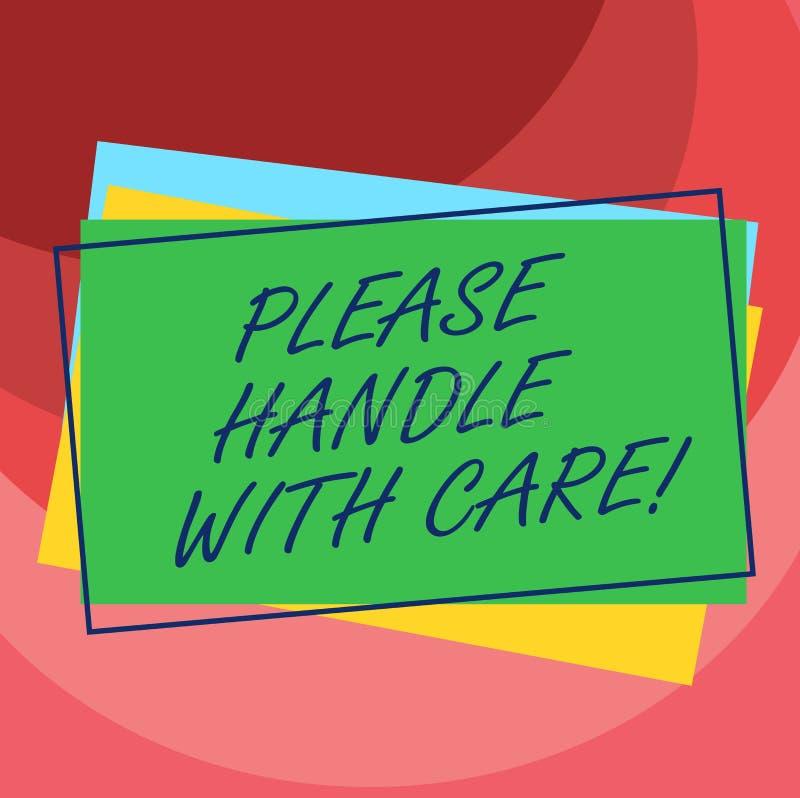 Текст почерка пожалуйста регулирует с осторожностью Смысл концепции хрупкий быть осторожным во время доставки транспорта складыва иллюстрация штока